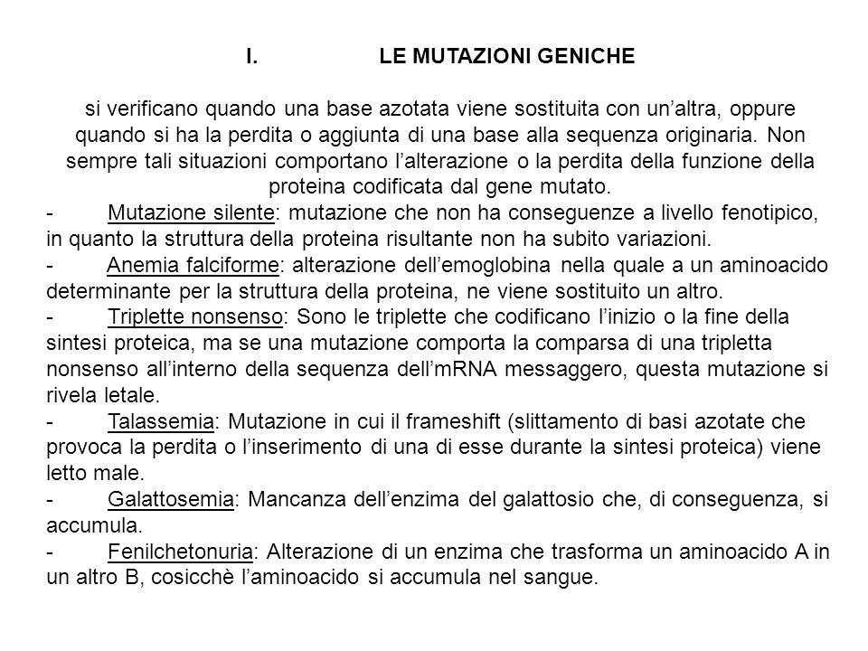 I. LE MUTAZIONI GENICHE