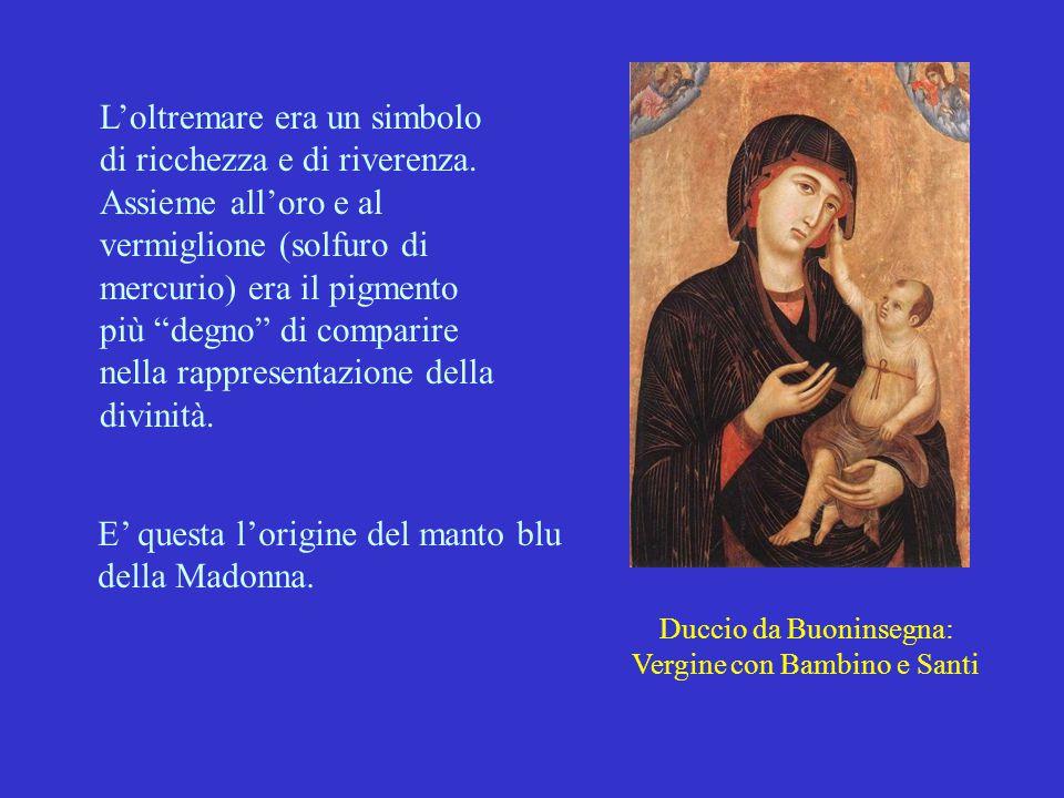 E' questa l'origine del manto blu della Madonna.