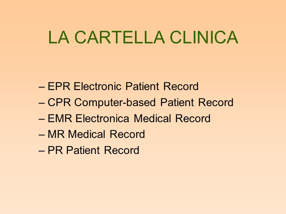 LA CARTELLA CLINICA EPR Electronic Patient Record