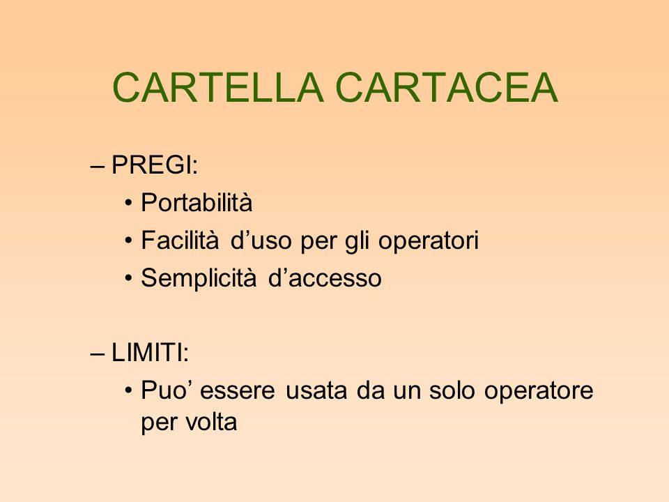 CARTELLA CARTACEA PREGI: Portabilità Facilità d'uso per gli operatori