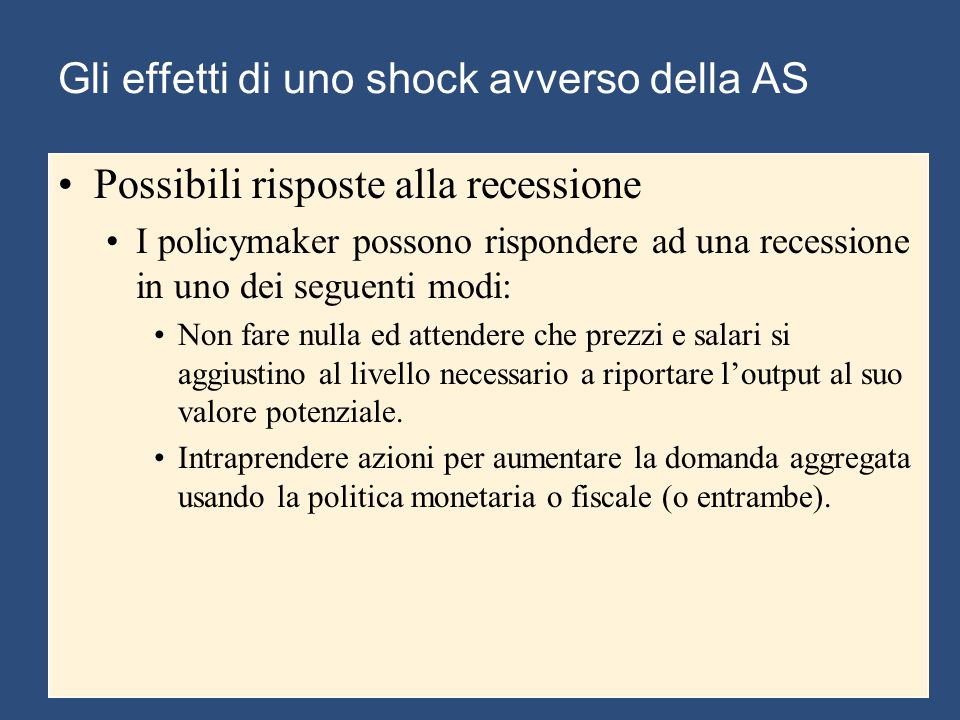 Gli effetti di uno shock avverso della AS