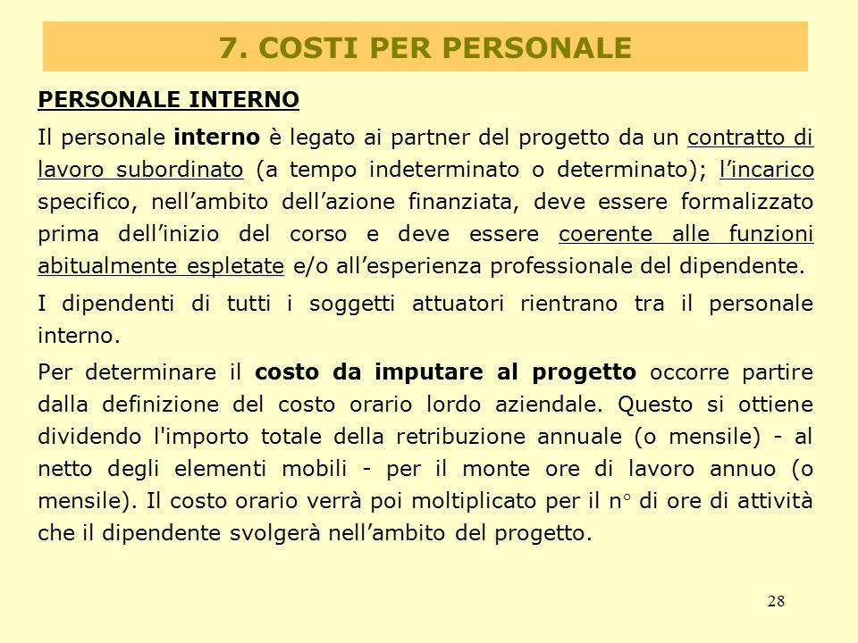 7. COSTI PER PERSONALE PERSONALE INTERNO
