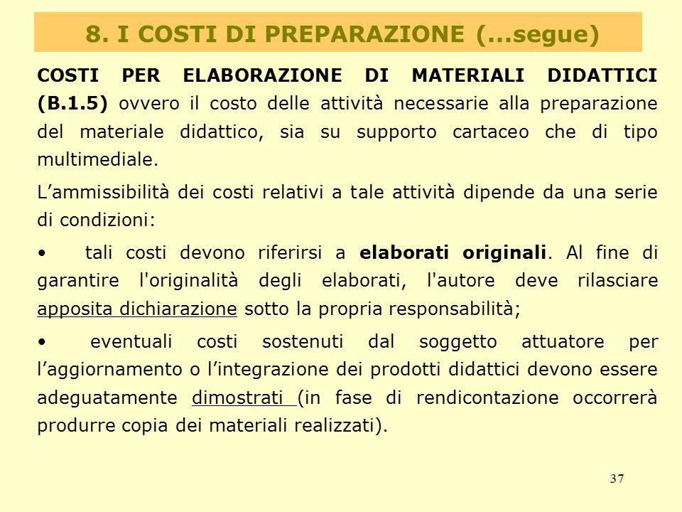 8. I COSTI DI PREPARAZIONE (...segue)