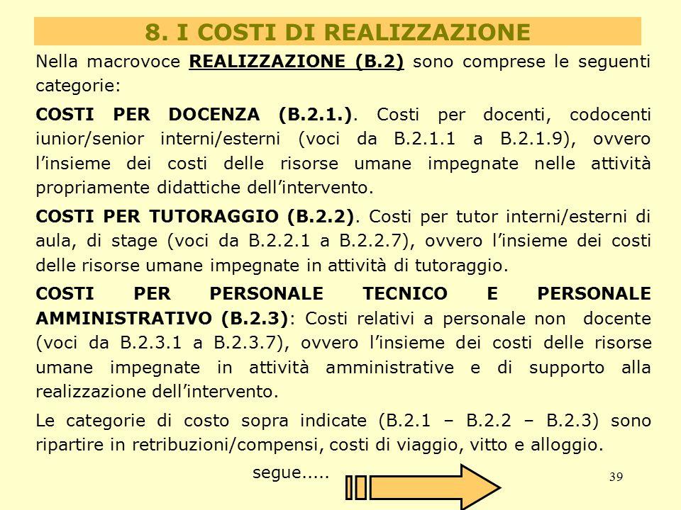 8. I COSTI DI REALIZZAZIONE