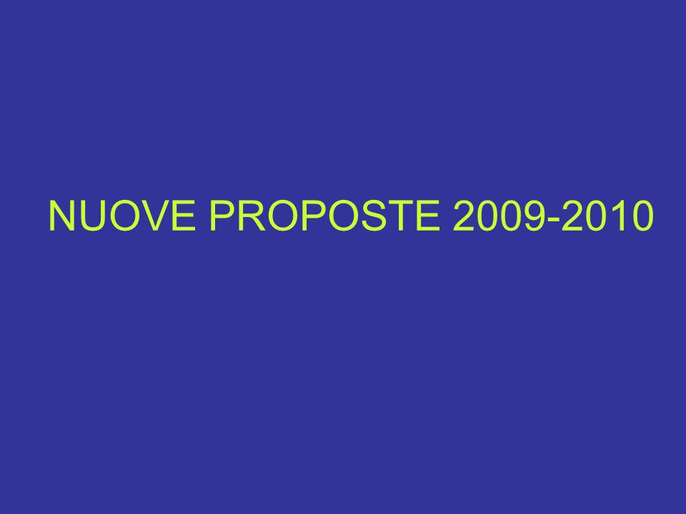 NUOVE PROPOSTE 2009-2010