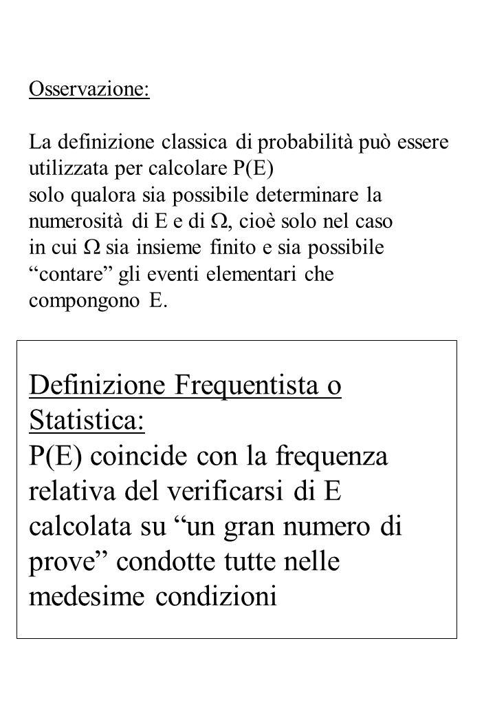 Definizione Frequentista o Statistica:
