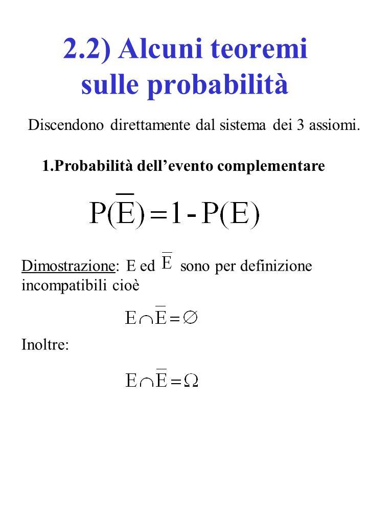 2.2) Alcuni teoremi sulle probabilità