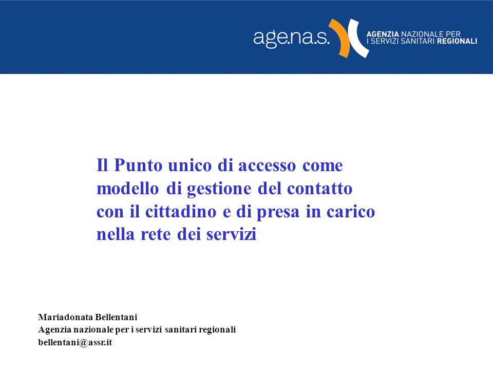 Il Punto unico di accesso come modello di gestione del contatto con il cittadino e di presa in carico nella rete dei servizi