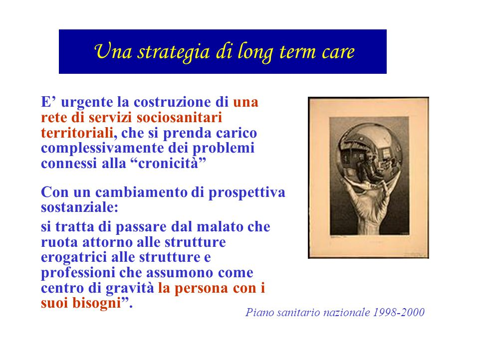 Una strategia di long term care