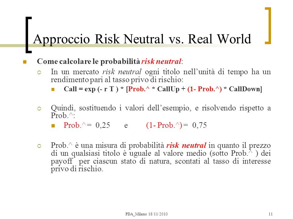 Approccio Risk Neutral vs. Real World