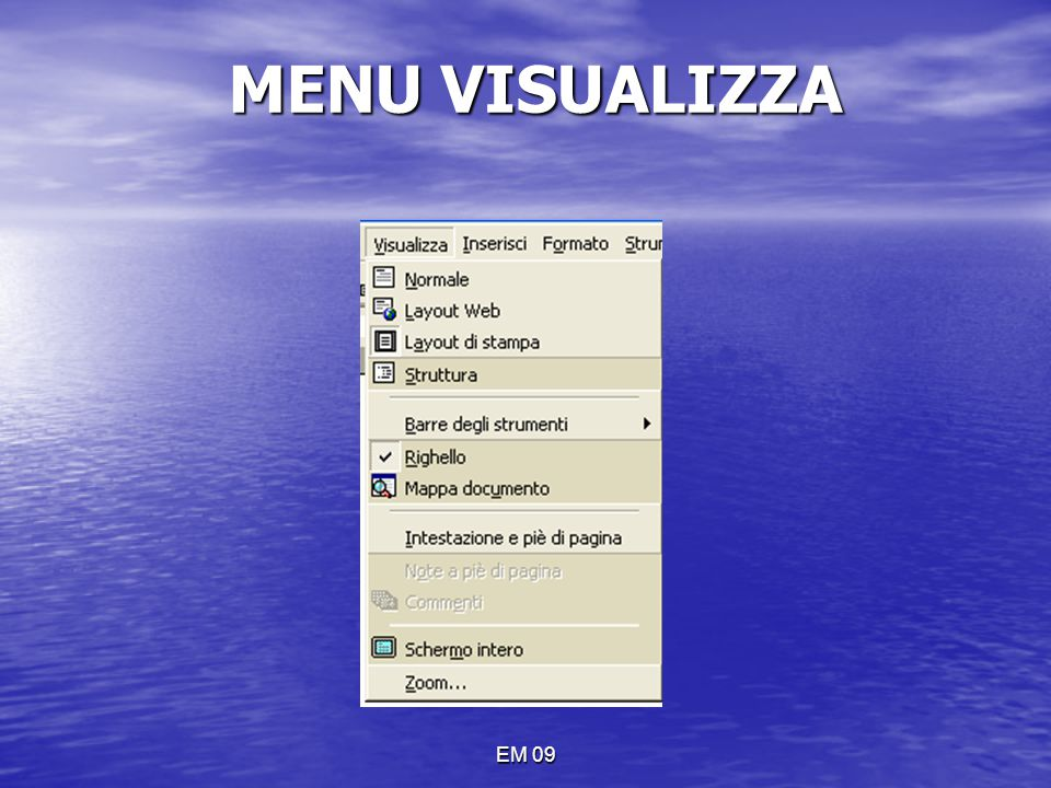 MENU VISUALIZZA EM 09