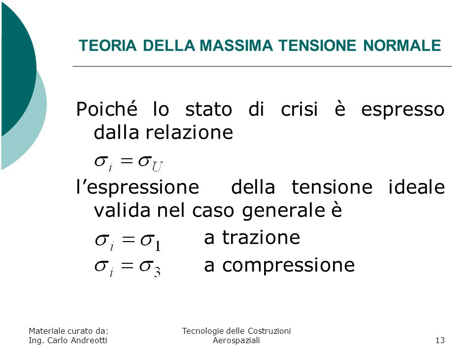 TEORIA DELLA MASSIMA TENSIONE NORMALE