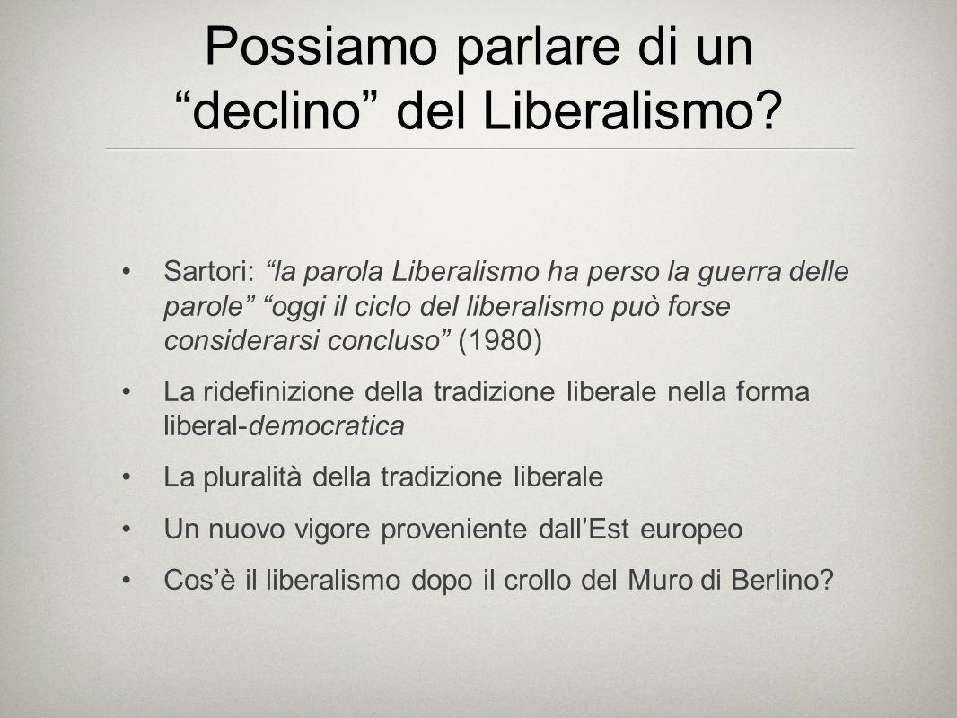 Possiamo parlare di un declino del Liberalismo
