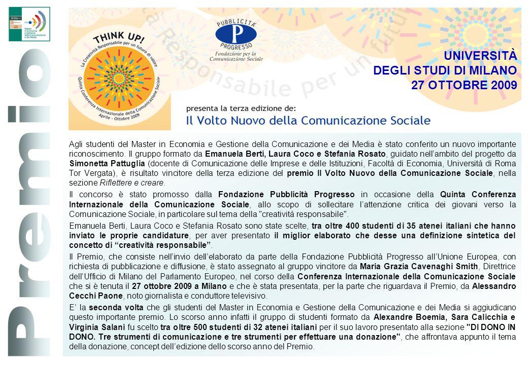Premio UNIVERSITÀ DEGLI STUDI DI MILANO 27 OTTOBRE 2009