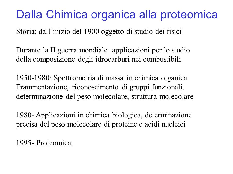 Dalla Chimica organica alla proteomica