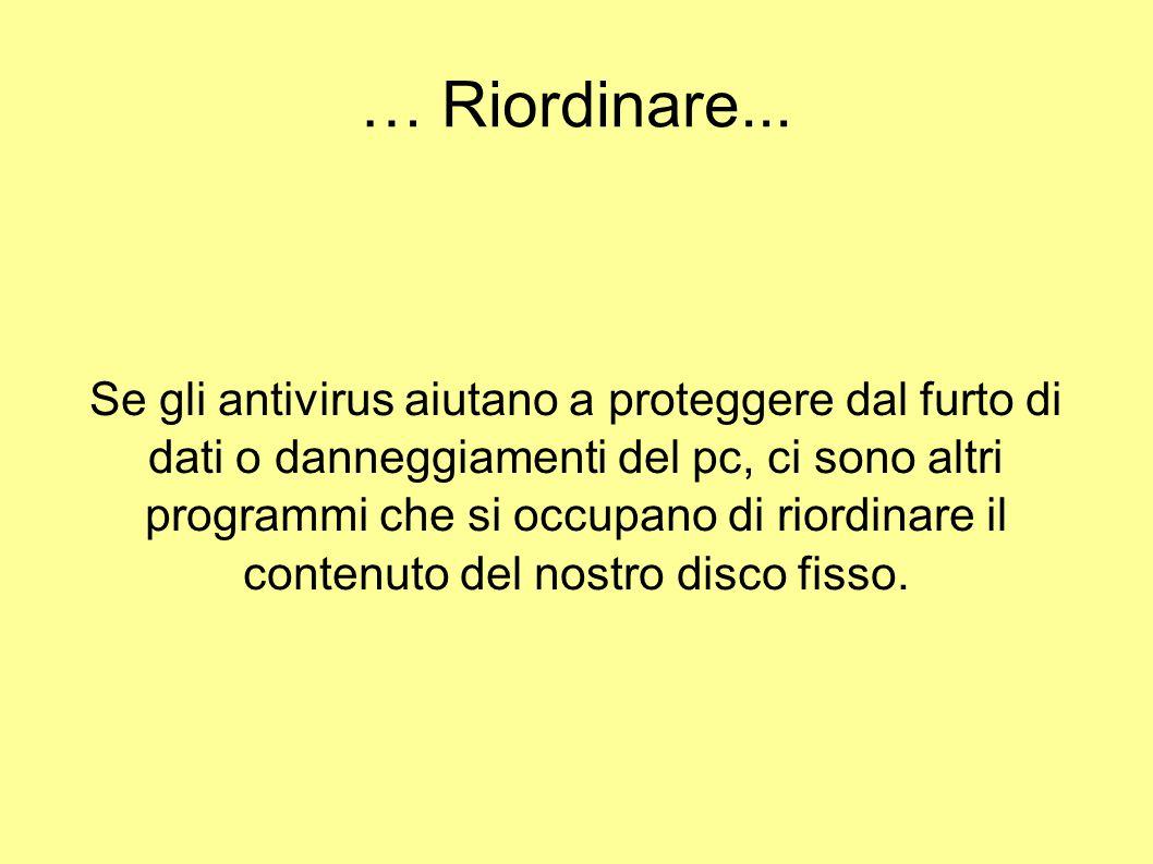 … Riordinare...