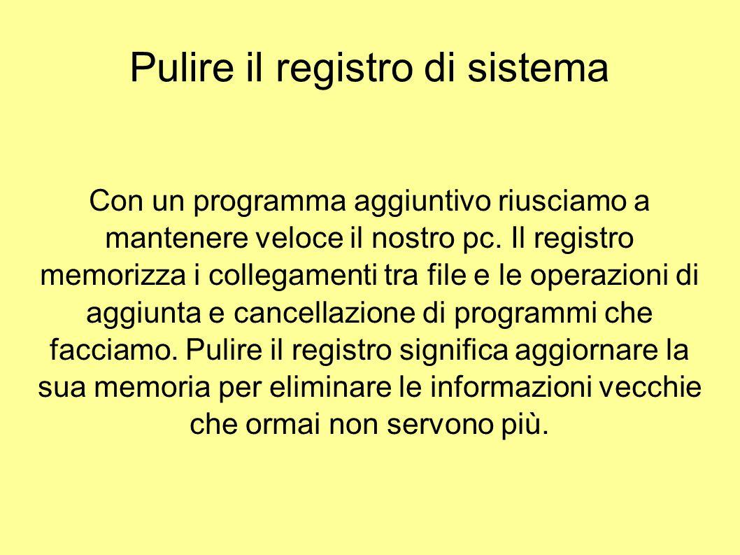 Pulire il registro di sistema