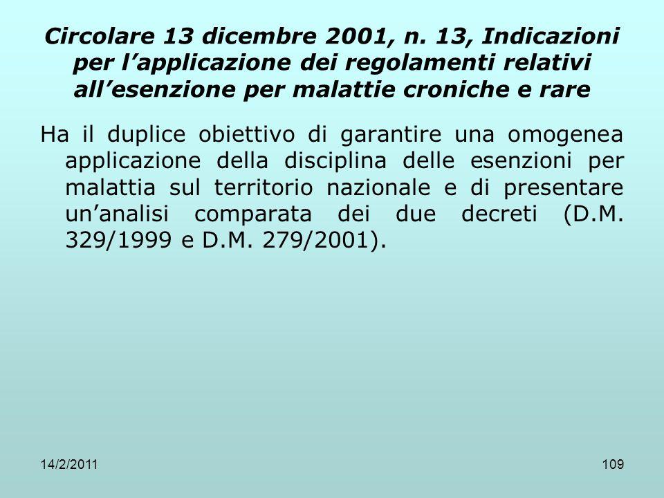 Circolare 13 dicembre 2001, n. 13, Indicazioni per l'applicazione dei regolamenti relativi all'esenzione per malattie croniche e rare