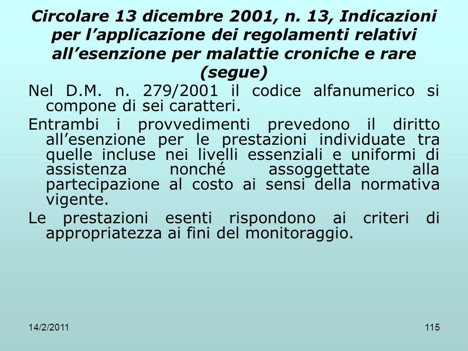 Circolare 13 dicembre 2001, n. 13, Indicazioni per l'applicazione dei regolamenti relativi all'esenzione per malattie croniche e rare (segue)