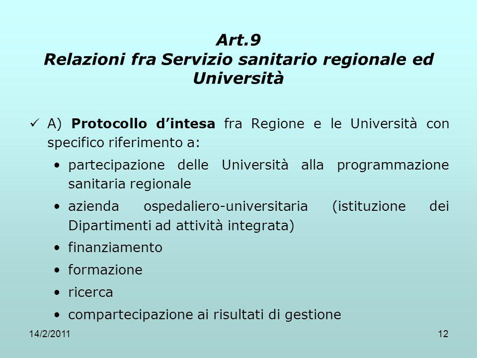Art.9 Relazioni fra Servizio sanitario regionale ed Università