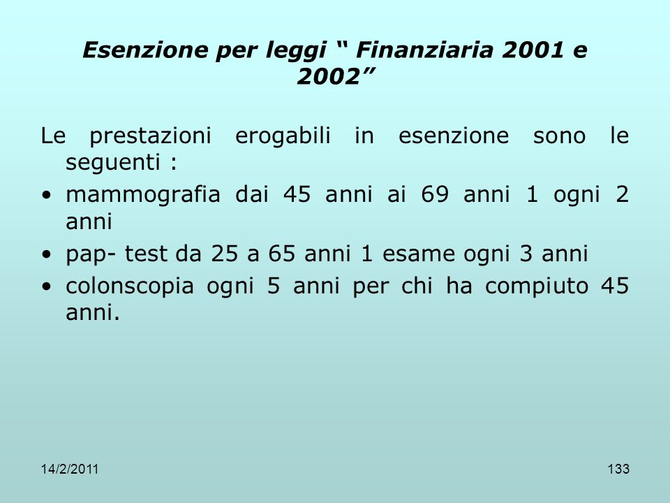 Esenzione per leggi Finanziaria 2001 e 2002