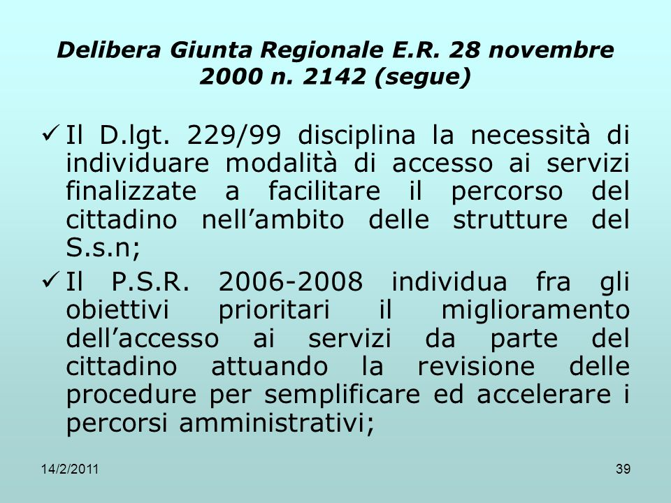 Delibera Giunta Regionale E.R. 28 novembre 2000 n. 2142 (segue)