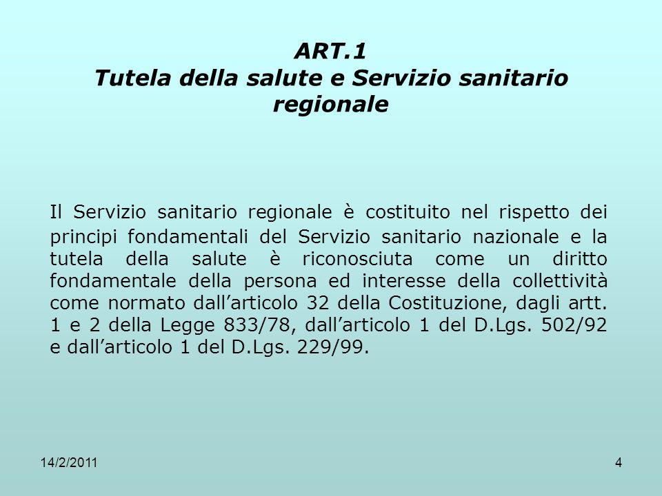 ART.1 Tutela della salute e Servizio sanitario regionale