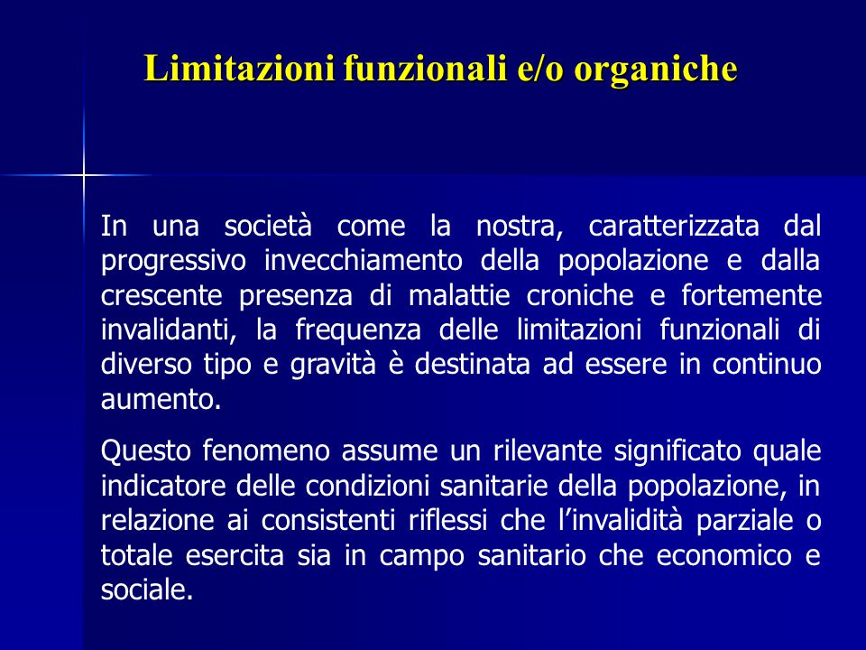 Limitazioni funzionali e/o organiche