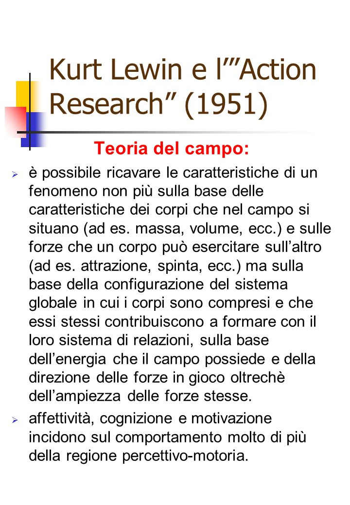 Kurt Lewin e l' Action Research (1951)