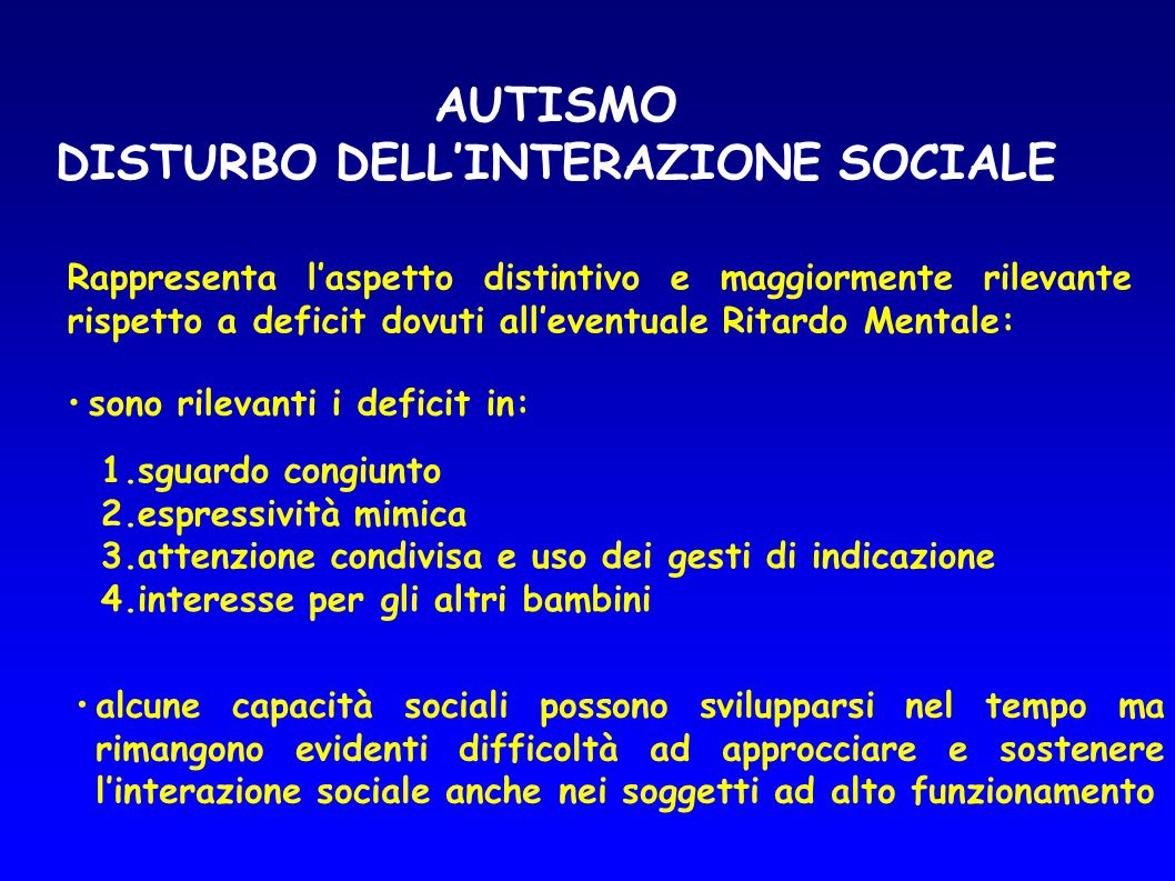 DISTURBO DELL'INTERAZIONE SOCIALE
