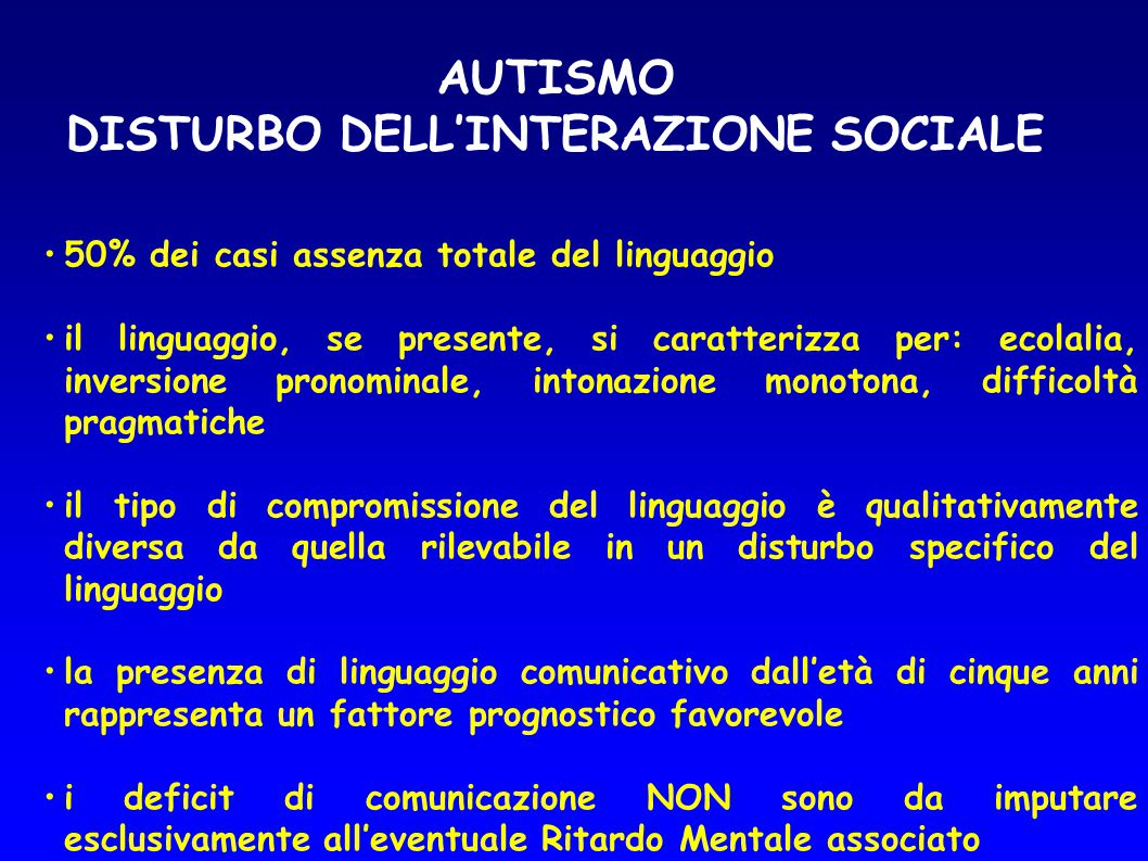AUTISMO DISTURBO DELL'INTERAZIONE SOCIALE