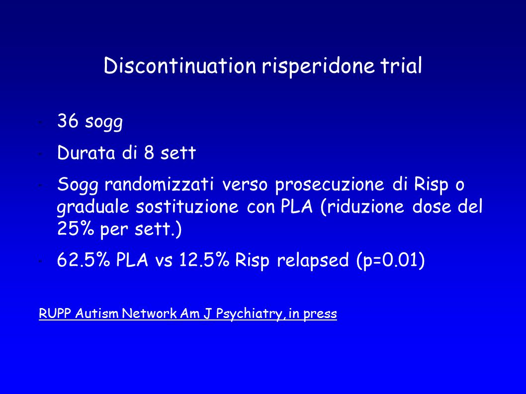 Discontinuation risperidone trial
