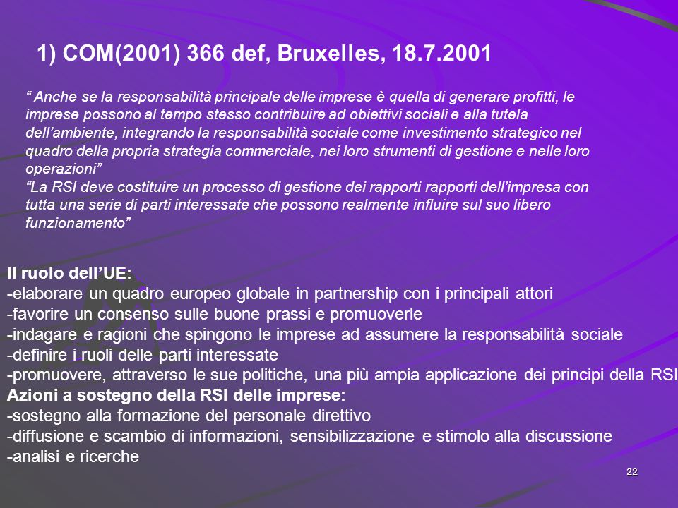 1) COM(2001) 366 def, Bruxelles, 18.7.2001 Il ruolo dell'UE: