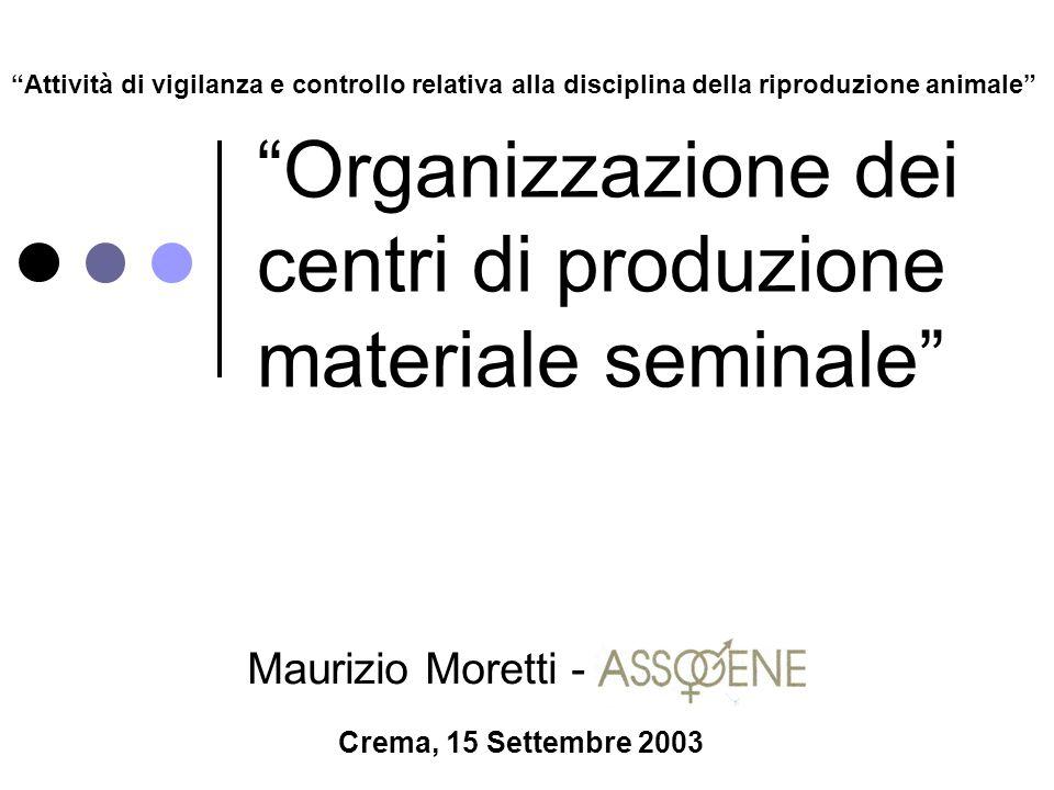 Organizzazione dei centri di produzione materiale seminale