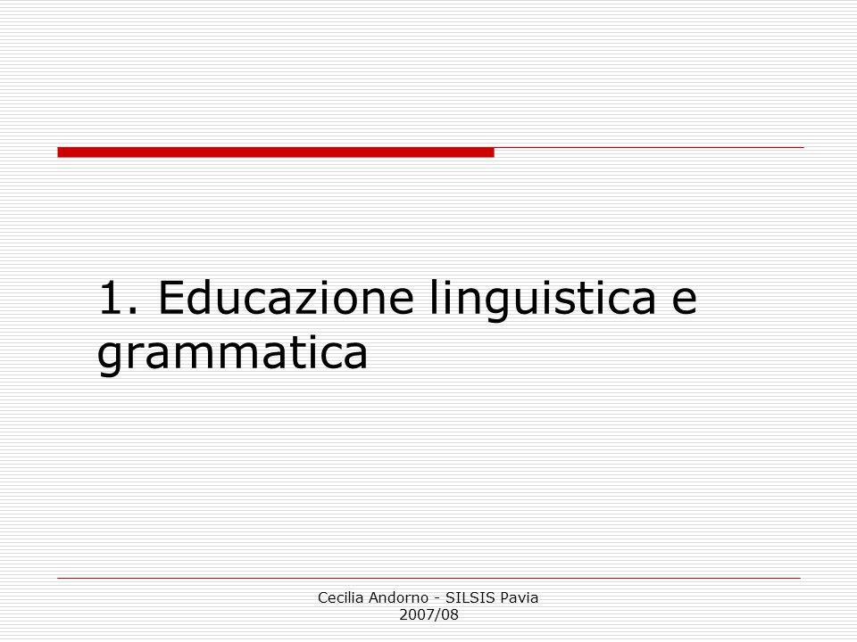 1. Educazione linguistica e grammatica