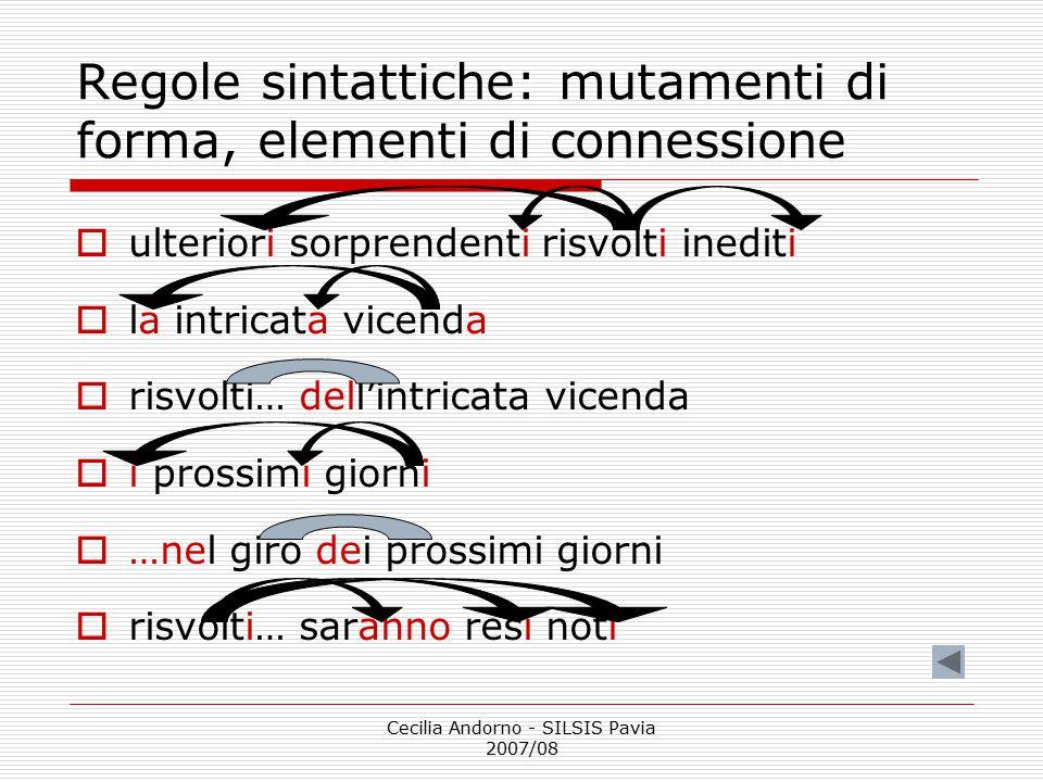 Regole sintattiche: mutamenti di forma, elementi di connessione