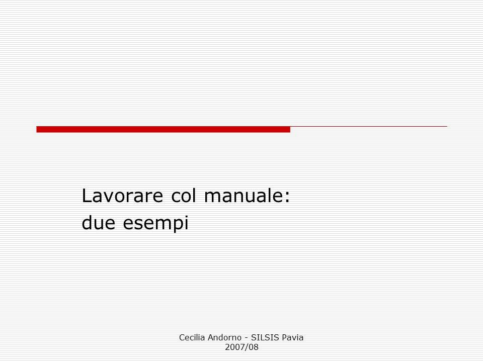 Lavorare col manuale: due esempi