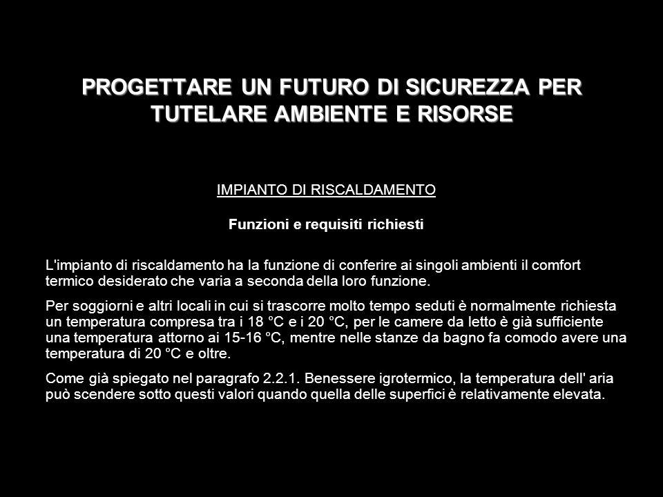 PROGETTARE UN FUTURO DI SICUREZZA PER TUTELARE AMBIENTE E RISORSE