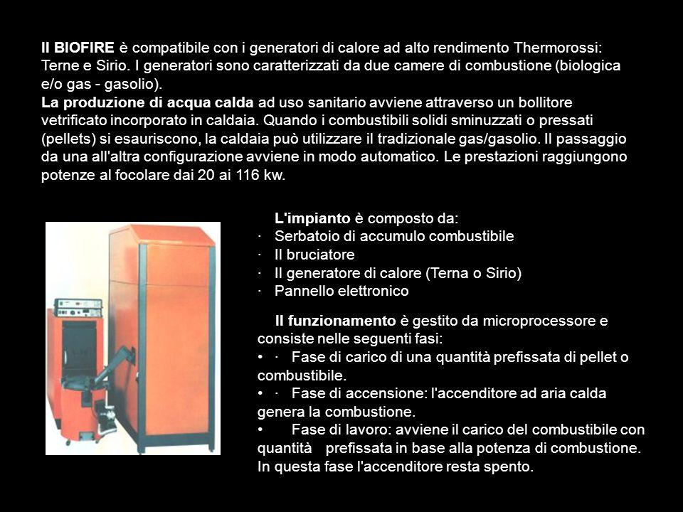 L impianto è composto da: · Serbatoio di accumulo combustibile