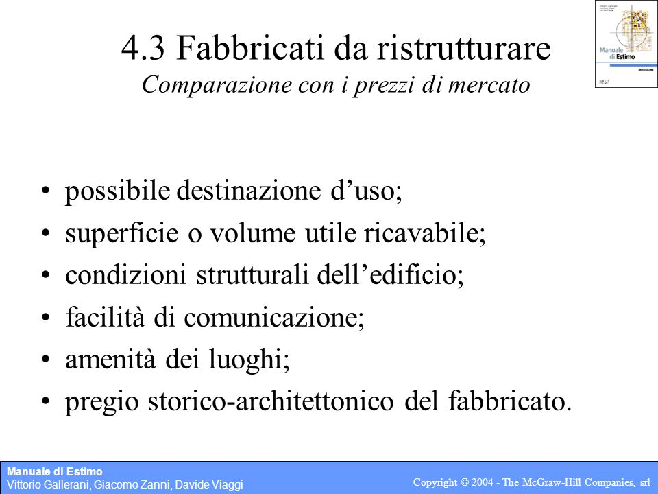 4.3 Fabbricati da ristrutturare Comparazione con i prezzi di mercato