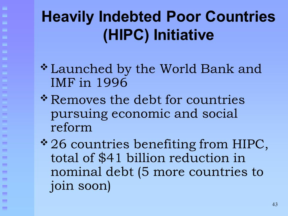 Heavily Indebted Poor Countries (HIPC) Initiative