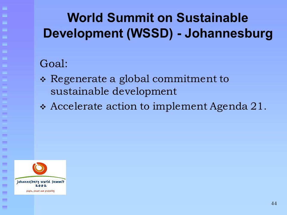 World Summit on Sustainable Development (WSSD) - Johannesburg
