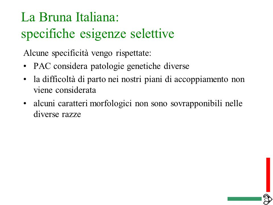La Bruna Italiana: specifiche esigenze selettive