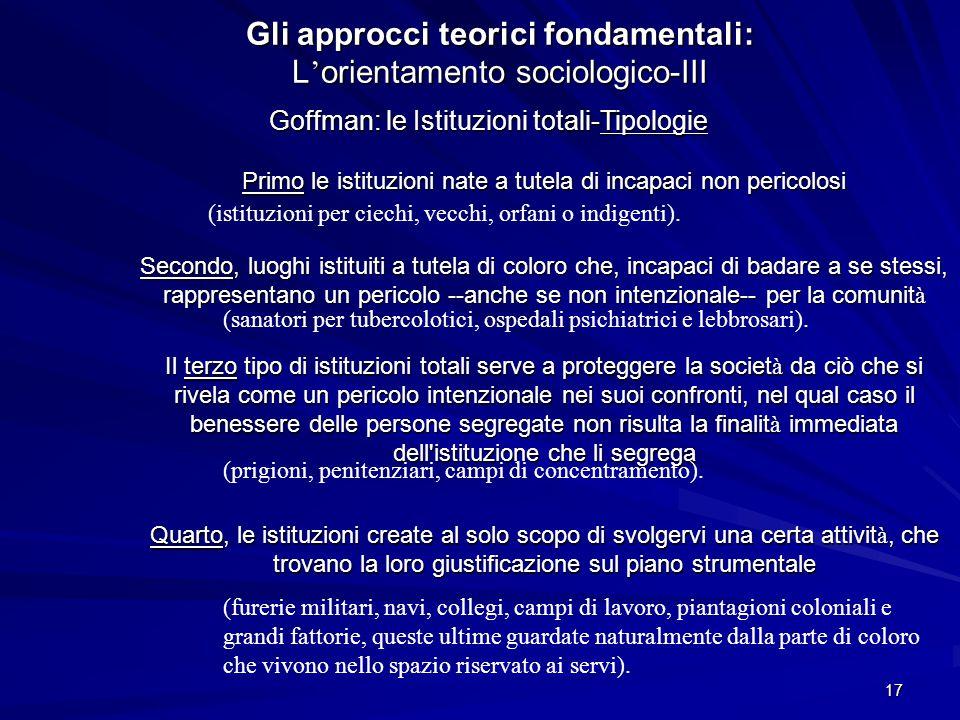Gli approcci teorici fondamentali: L'orientamento sociologico-III