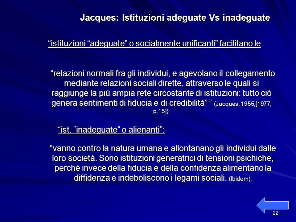 Jacques: Istituzioni adeguate Vs inadeguate