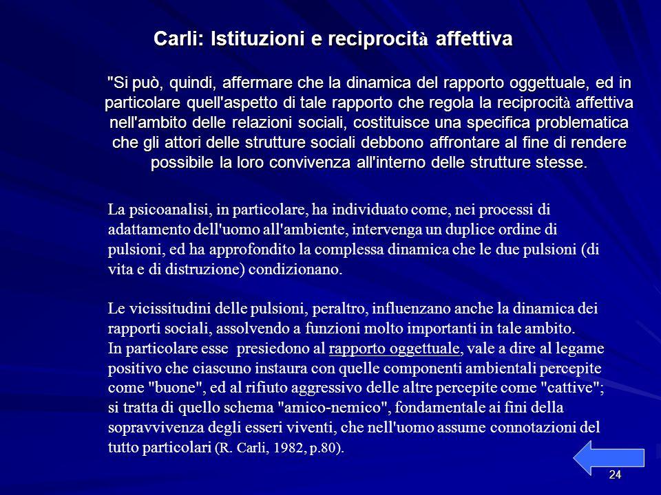 Carli: Istituzioni e reciprocità affettiva