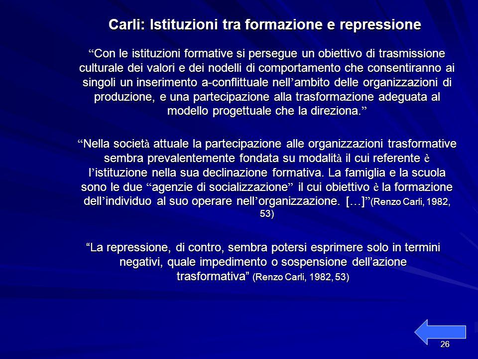 Carli: Istituzioni tra formazione e repressione