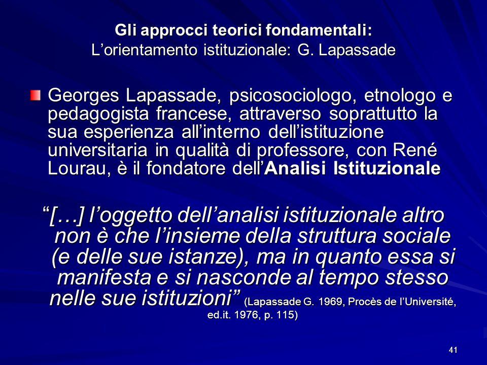 Gli approcci teorici fondamentali: L'orientamento istituzionale: G