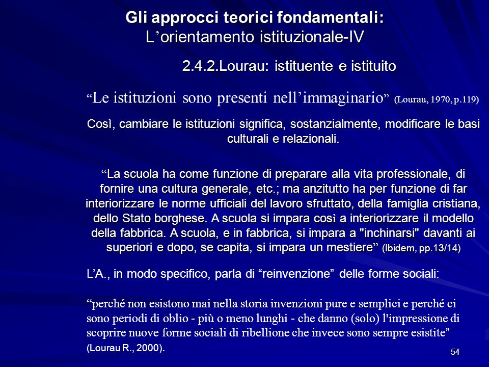 Gli approcci teorici fondamentali: L'orientamento istituzionale-IV