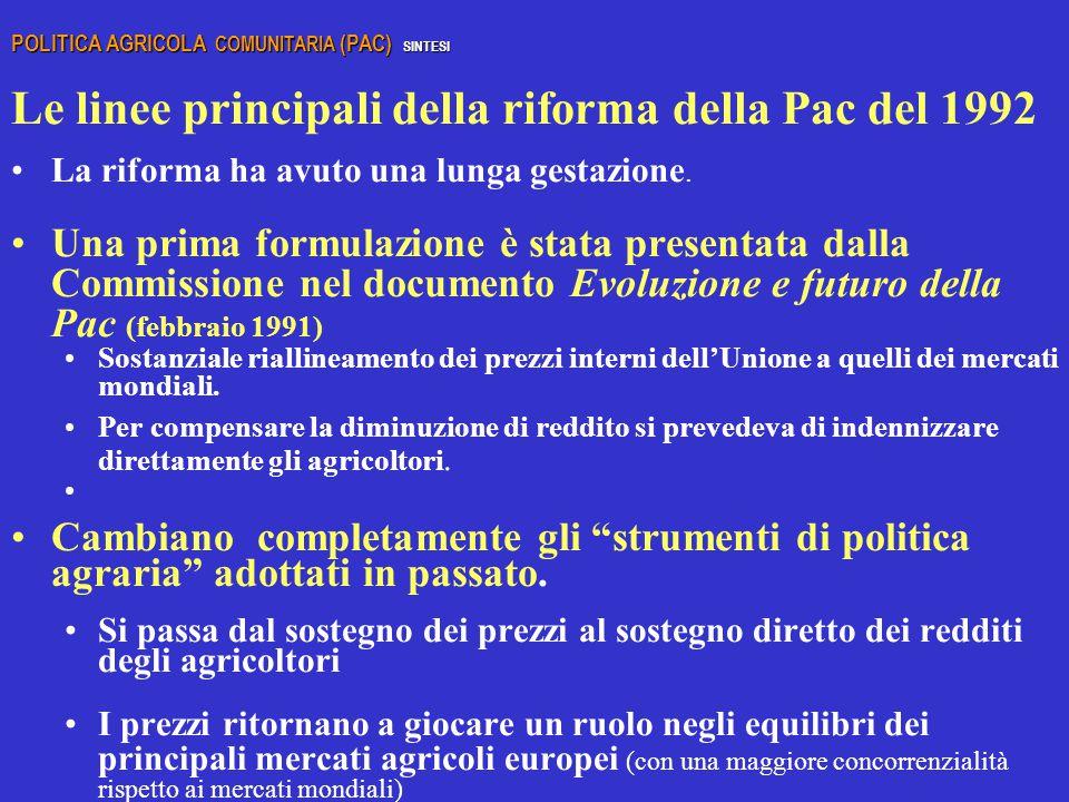 Le linee principali della riforma della Pac del 1992
